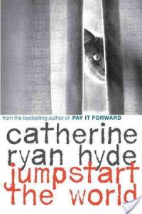 Review: Jumpstart The World by Catherine Ryan Hyde