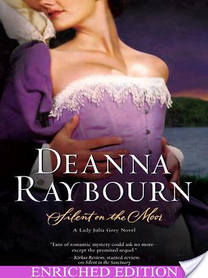 Review: Silent On The Moor by Deanna Raybourn