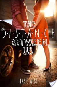 The Distance Between Us by Kasie West | Book Review