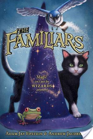 Review of The Familiars by Adam Jay Epstein and Andrew Jacobson