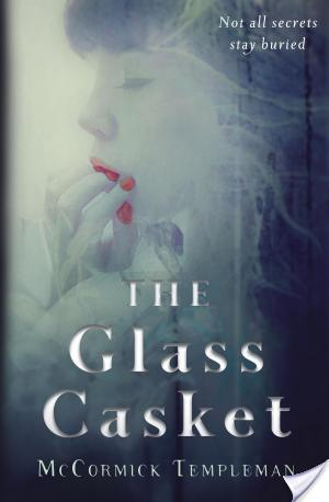 The Glass Casket by McCormick Templeman | Book Review