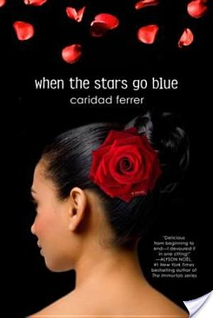 Review: When The Stars Go Blue by Caridad Ferrer