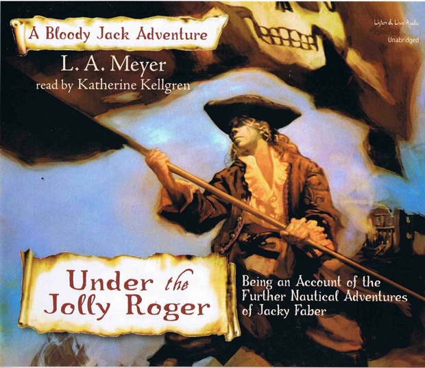 Under The Jolly Roger by LA Meyer | Good Books And Good Wine