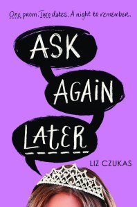 Ask Again Later by Liz Czukas | Good Books And Good Wine