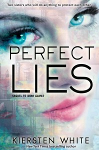 Perfect Lies by Kiersten White | Good Books And Good Wine