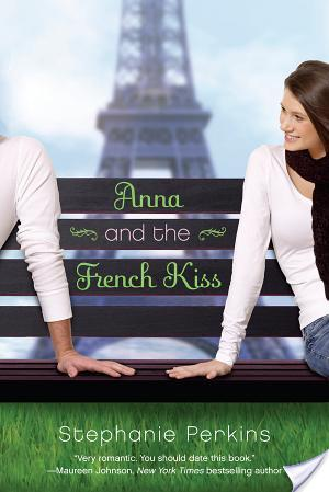 Review: Anna And The French Kiss by Stephanie Perkins