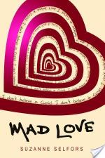 Review: Mad Love by Suzanne Selfors