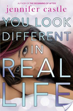 You Look Different In Real Life by Jennifer Castle | Book Review