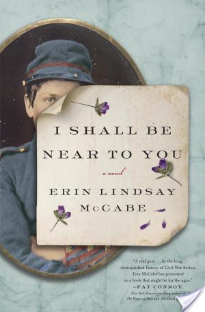 I Shall be Near To You by Erin Lindsay McCabe | Book Review