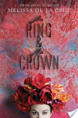 The Ring And The Crown By Melissa De La Cruz Book Review