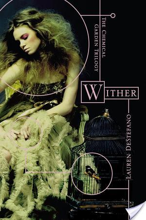 Book Review: Wither by Lauren DeStefano