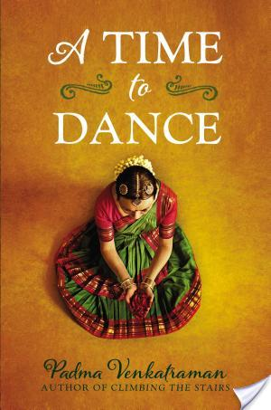 A Time To Dance by Padma Venkatraman | Book Review