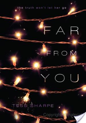 Far From You by Tess Sharpe | Book Review