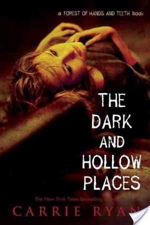 Book Review: The Dark And Hollow Places by Carrie Ryan