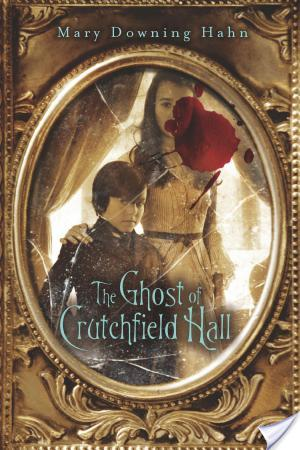 Book Review: The Ghost of Crutchfield Hall by Mary Downing Hahn