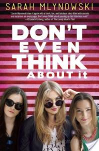 Don't Even Think About It by Sarah Mlynowski | Audiobook Review