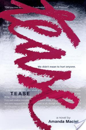 Tease by Amanda Maciel | Book Review