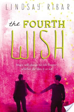 The Fourth Wish by Lindsay Ribar | Book Review