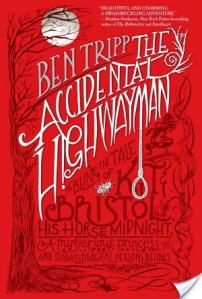 The Accidental Highwayman by Ben Tripp | Book Review