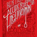TheAccidentalHighwaymanbyBenTripp