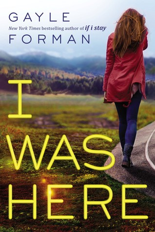 Cassie: I was Here by Gayle Forman | Book Review