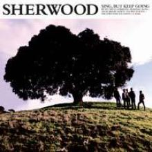 Sherwood-sing_but_keep_going