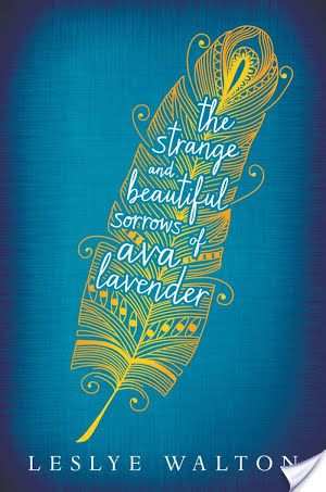 The Strange And Beautiful Sorrows Of Ava Lavender | Leslye Walton | Book Review