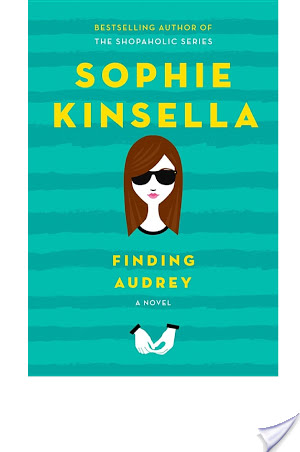 Finding Audrey by Sophie Kinsella | Audiobook Review