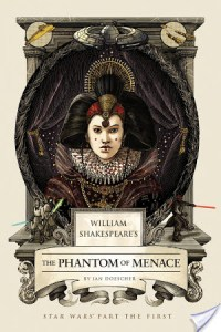 William Shakespeare's The Phantom of Menace by Ian Doescher   Book Review