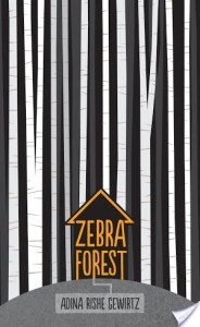 Zebra Forest | Adina Rishe Gewirtz | Book Review