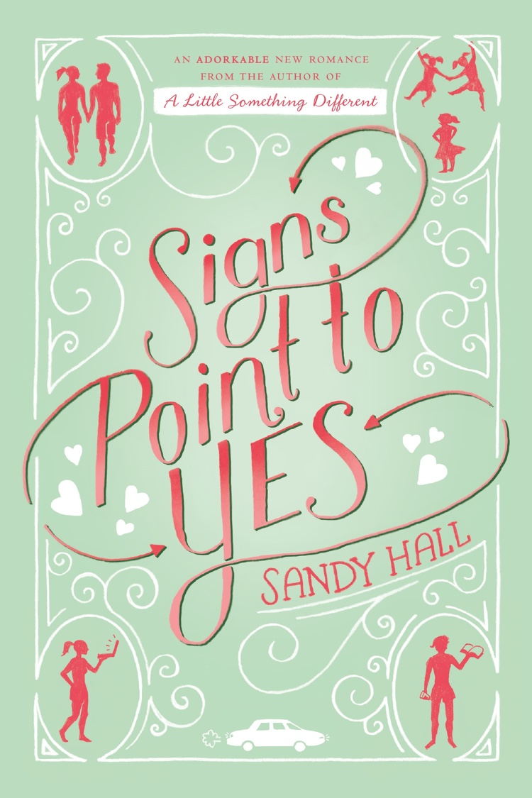 Signs Point To Yes by Sandy Hall | Book Review