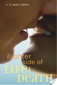 Review of The Lighter Side of Life And Death by C.K. Kelly Martin