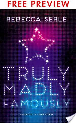 Truly, Madly, Famously by Rebecca Serle | Blog Tour & Review Preview
