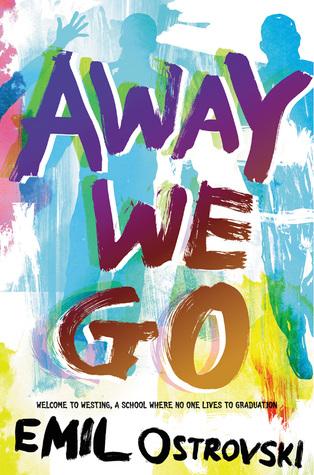 Away We Go by Emil Ostrovski   Harper Teen Winter 2016 Tour