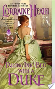 Right now as I am talking to you aboutFalling Into Bed With A Dukeby Lorraine Heath, I might as well be giving you my GIRL GO GET THIS BOOK speech. For real. I inhaled this romance novel.
