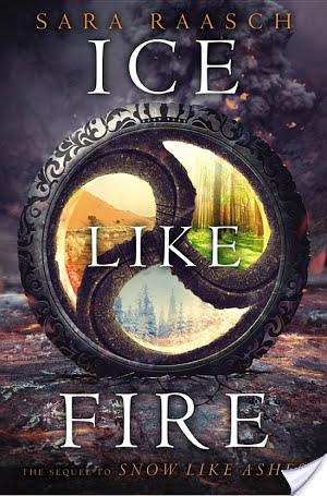 Ice Like Fire by Sara Raasch | Book Review