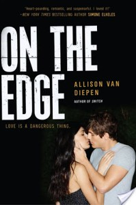 On The Edge by Allison van Diepen | Great read for fans of Perfect Chemistry