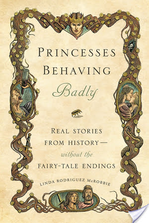 Princesses Behaving Badly | Linda Rodriguez McRobbie | Audiobook Review