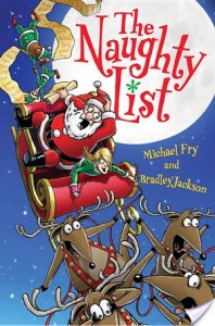 The Naughty List by Michael Fry and Bradley Jackson | A great Christmas themed book for middle schoolers and elementary age children.