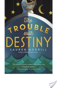 The Trouble With Destiny by Lauren Morrill is a fun book taking place aboard a cruise ship featuring band kids. Highly recommended.