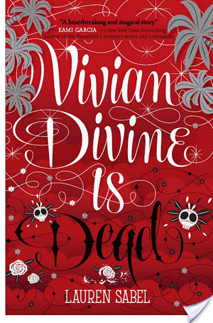 Vivian Divine Is Dead by Lauren Sabel | Book Review