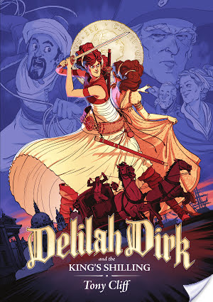Delilah Dirk and the King's Shilling by Tony Cliff | Book Review