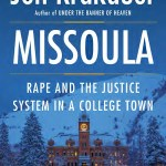 Missoula by Jon Krakauer was such an enraging, enlightening audiobook read about rape. I am still thinking about Krakauer's book.
