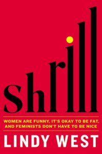 Shrill by Lindy West | Book Review