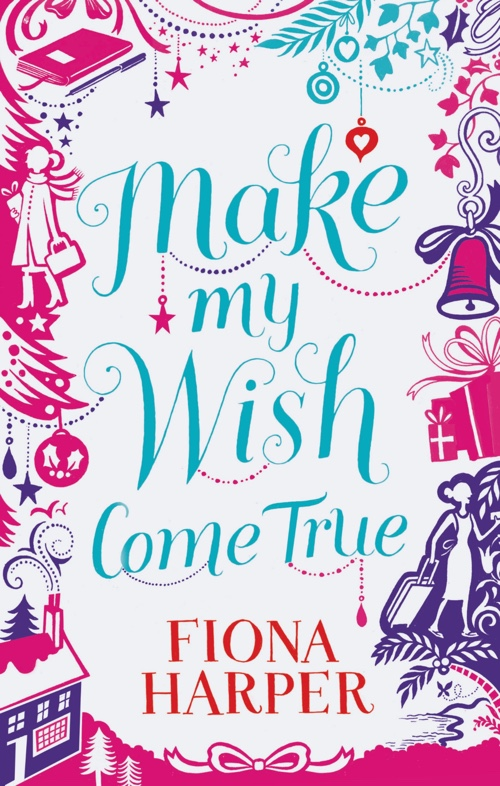 Make My Wish Come True by Fiona Harper | Book Review