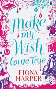 Make My Wish Come True by Fiona Harper | Book Review
