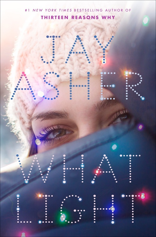 What Light by Jay Asher | Book Review
