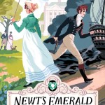 Newt's Emerald by Garth Nix is about a girl named Lady Truthful Newtington and is an okay book. Read my full review by clicking here.