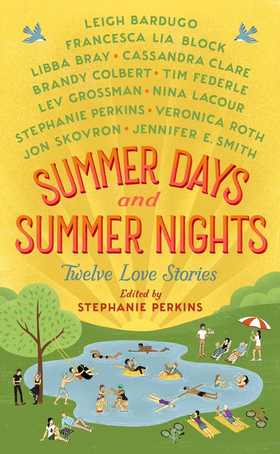 Summer Days & Summer Nights edited by Stephanie Perkins | Book Review