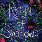 Reign Of Shadows by Sophie Jordan is a book that I had picked up on a whim. I ended up really enjoying this young adult fantasy book. Find out why here.